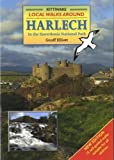 img - for Local Walks Around Harlech: In the Snowdonia National Park by Geoff Elliott (2009-05-01) book / textbook / text book