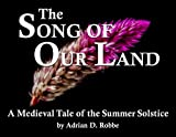 Book Cover for The Song of Our Land -- A Medieval Tale of the Summer Solstice