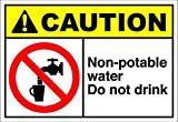 Non-Potable Water Do Not Drink Caution OSHA / ANSI LABEL DECAL STICKER 10 inches x 7 inches