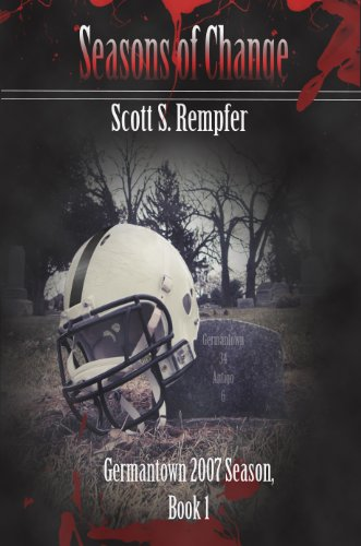 <strong>Kindle Nation Daily Suspense Readers Book Alert! For Sport Fans Who Can't Wait For Super Bowl Sunday, Pick up Scott Rempfer's <em>Seasons of Change, Book 1, </em>to Hold You Over - $3.99 on Kindle!</strong>