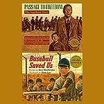 Passage to Freedom / Baseball Saved Us | Ken Mochizuki