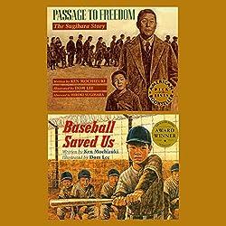Passage to Freedom / Baseball Saved Us