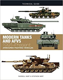 the best attitude 8f801 24503 Modern Tanks and AFVs  1991-Present (Technical Guides)  Dr. Russell Hart,  Dr. Stephen Hart  9781782747253  Amazon.com  Books