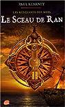 Les mendiants des mers, tome 1 : Le sceau de Ran par Kearney