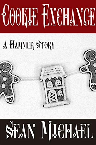 Cookie Exchange: A Hammer Club Holiday Story -