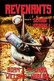 Revenants: Season I, Episode I (Volume 1)