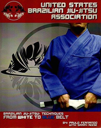 (Brazilian Jiu-Jitsu Techniques from White to Blue Belt)