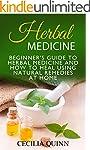 Herbal Medicine: Beginner's Guide to...