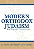 Modern Orthodox Judaism, Menachem-Martin Gordon, 9655240592
