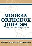 Modern Orthodox Judaism, Menachem-Martin Gordon, 9655240592