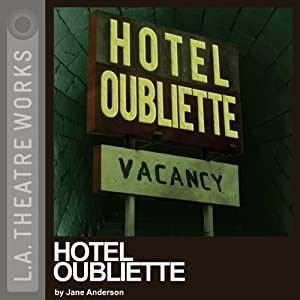 Hotel Oubliette Performance