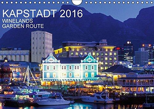 Kapstadt, Winelands und Garden Route (Wandkalender 2016 DIN A4 quer): Kapstadt in 13 faszinierenden Aufnahmen (Monatskalender, 14 Seiten ) (CALVENDO Orte)