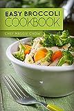 Easy Broccoli Cookbook (Broccoli Cookbook, Broccoli Recipes, Broccoli,...
