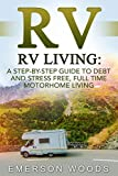 emerson traveler - RV: RV Living: A Step-By-Step Guide to Debt and Stress Free, Full Time Motorhome Living (RV Living Full Time, Motorhome Living, Debt Free Retirement, Boondocking, Amazing Tips Secrets Hacks)