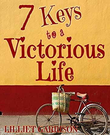 Seven Keys to a Victorious Life
