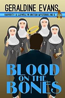 Blood on the Bones (Rafferty & Llewellyn Book 9) by [Evans, Geraldine]