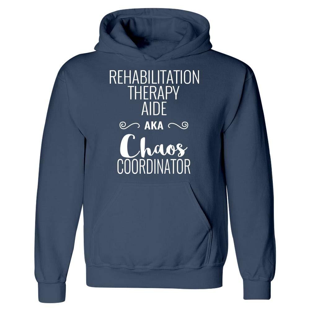 Hoodie Rehabilitation Therapy Aide AKA Chaos Coordinator