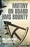 The Mutiny on Board HMS Bounty by William Bligh front cover