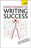 Coach Yourself to Writing Success, Bekki Hill, 1444145711