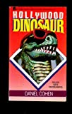Hollywood Dinosaur, Daniel Cohen, 0671645986