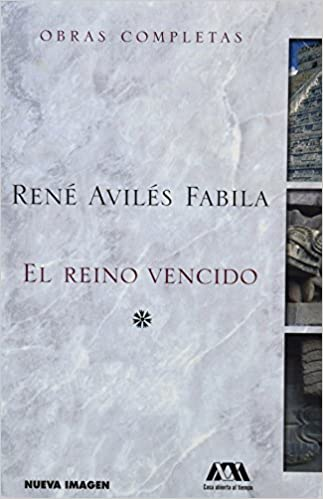 Amazon.com: REINO VENCIDO, EL (9789702408086): RENE AVILES ...