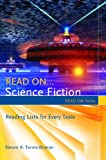 Read on... Science Fiction, Steven A. Torres-Roman and Barry Trott, 1591587697