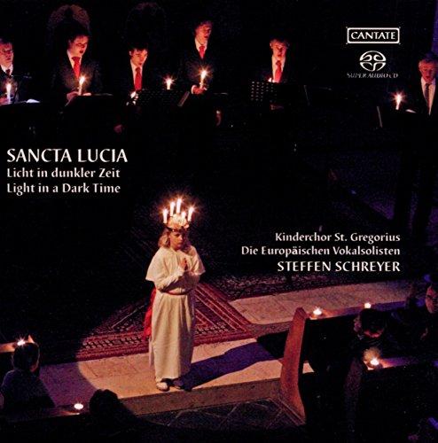 Sancta Lucia: Light in a Dark Time (Licht in Dunkler Zeit) (Werner Schreyer)