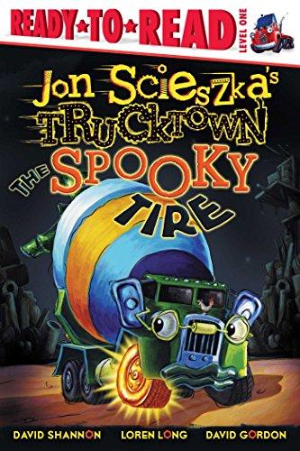 Spooky Tire - The Spooky Tire (Jon Scieszka's Trucktown)