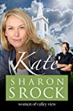 Kate (The Women of Valley View) (Volume 5)