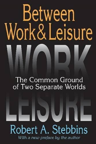 Between Work and Leisure: The Common Ground of Two Separate Worlds