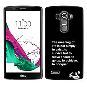 // PHONE CASE GIFT // Duro Estuche protector PC Cáscara Plástico Carcasa Funda Hard Protective Case for LG G4 / meaning of life conquer fight exercise /