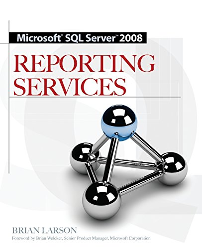 Microsoft SQL Server 2008 Reporting Services (Best Database For Reporting)