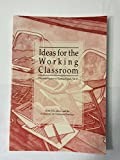 Ideas for the Working Classroom 9780814122570