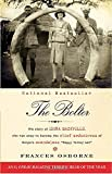 img - for The Bolter: The Story of Idina Sackville, Who Ran Away to Become the Chief Seductress of Kenya's Scandalous