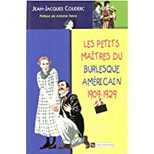 Les petits maîtres du burlesque américain, 1902-1929 (Cinéma et audiovisuel)