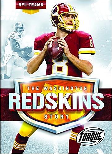The Washington Redskins Story (NFL Teams)  Larry Mack  9781626173866  Amazon .com  Books bc36c0446