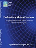 Evaluacion y Mejora Continua, Ingrid Guerra-Lopez, 1434339068