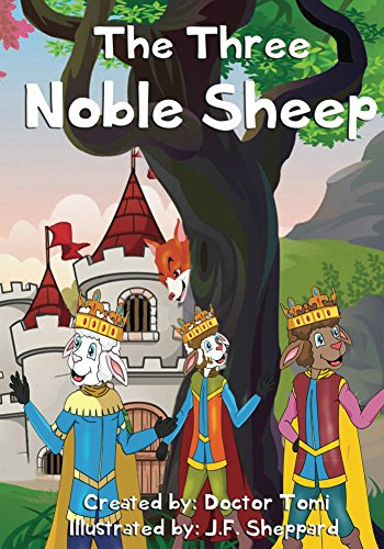 """Children's books: """"The Three Noble Sheep"""", and a very bad Fox (Illustrated Picture Book. Plus a Free Gift)"""