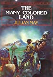 Download The Many-Colored Land (The Saga of Pliocene Exile Book 1) in PDF ePUB Free Online