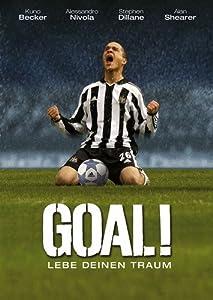 Goal! - Lebe deinen Traum