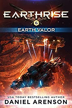 Earth Valor (Earthrise Book 6) by [Arenson, Daniel]