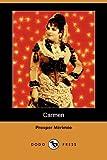 Carmen, Prosper Merimee, 1406594164