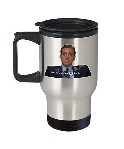 965f79272ba Mo Money Mo Problems The Office Travel Mug - 14oz Michael Scott Coffee Mug  - The