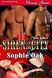 Siren in the City [Texas Sirens 2] (Siren Publishing Menage Amour) (Texas Sirens, Menage Amour) by Sophie Oak (2010-11-11)