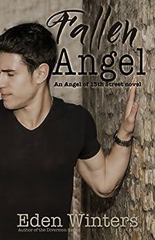 Fallen Angel (The Angel of 13th Street Book 2) by [Winters, Eden]