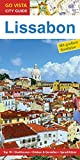 Go Vista City Guide: GO VISTA: Reiseführer Lissabon (Mit Faltkarte)