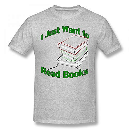 BenGalsworthy Men's I Just Want to Read Books Fashion Outdoor Cycling Cotton Tshirts S