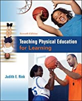 Teaching Physical Education for Learning, 7th Edition Front Cover