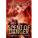 Scent of Danger (The Phoenix Agency Book 3)