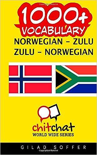 1000+ Norwegian - Zulu Zulu - Norwegian Vocabulary